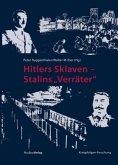 Hitlers Sklaven - Stalins