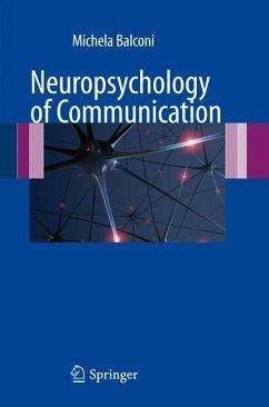 Neuropsychology of Communication - Balconi, Michela (Hrsg.)