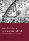 Wie der Westen sich modern schrieb