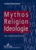 Mythos, Religion, Ideologie