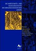 Die Wirtschafts- und Sozialgeschichte des Braunschweigischen Landes vom Mittelalter bis zur Gegenwart 1-3