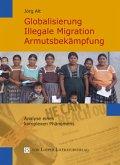 Globalisierung, illegale Migration, Armutsbekämpfung