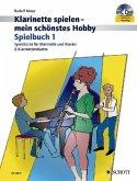 Klarinette spielen mein schönstes Hobby, Spielbuch 1 Klarinetten u. Klavier, m. Audio-CD