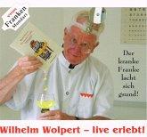 Wilhelm Wolpert - live erlebt!, Audio-CD