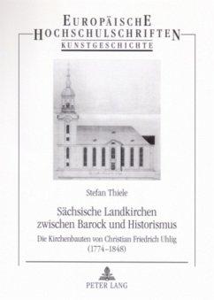 Sächsische Landkirchen zwischen Barock und Historismus