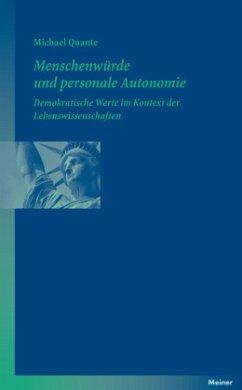 Menschenwürde und personale Autonomie - Quante, Michael