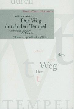 Der Weg durch den Tempel - Weinreb, Friedrich