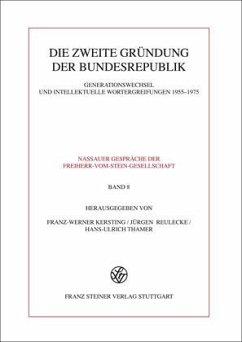 Die zweite Gründung der Bundesrepublik