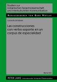 Las construcciones con verbo soporte en un corpus de especialidad