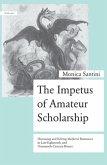 The Impetus of Amateur Scholarship