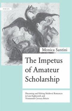 The Impetus of Amateur Scholarship - Santini, Monica