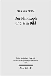 Der Philosoph und sein Bild - Dion von Prusa