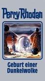Geburt einer Dunkelwolke / Perry Rhodan Bd.111
