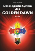 Das magische System des Golden Dawn Band 3