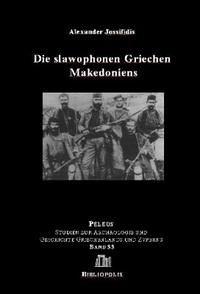 Die slawophonen Griechen Makedoniens