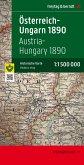 Österreich-Ungarn 1890; Austria-Hungary 1890 / Freytag Berndt Karten, Faksimileausgaben