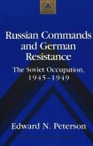 Russian Commands and German Resistance