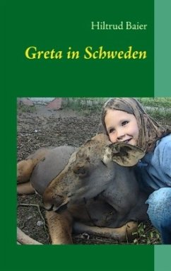 Greta in Schweden - Baier, Hiltrud
