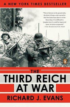 The Third Reich at War, 1939-1945 - Evans, Richard J.