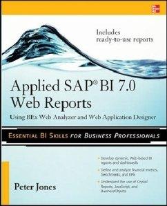 Applied SAP Bi 7.0 Web Reports: Using Bex Web A...