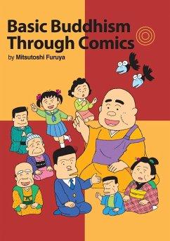 Basic Buddhism Through Comics - Furuya, Mitsutoshi