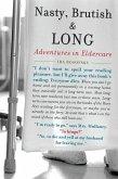 Nasty, Brutish, and Long: Adventures in Eldercare