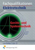 Geräte- und Systemtechnik / Fachqualifikationen Elektrotechnik