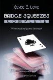 Bridge Squeezes Complete: Winning Endgame Strategy