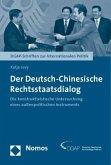Der Deutsch-Chinesische Rechtsstaatsdialog