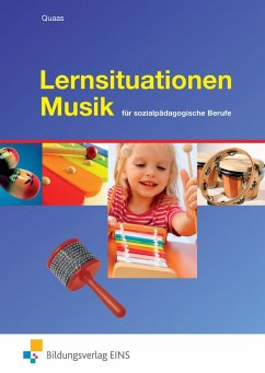 Lernsituationen Musik - Quaas, Beate