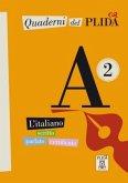 Quaderni del PLIDA A2 - Übungsbuch, m. Audio-CD