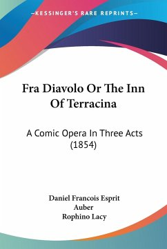 Fra Diavolo Or The Inn Of Terracina