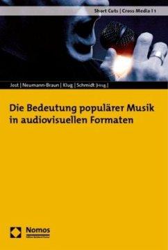 Die Bedeutung populärer Musik in audiovisuellen...