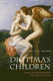 Diotima's Children: German Aesthetic Rationalism from Leibniz to Lessing