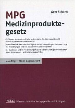MPG Medizinproduktegesetz - Schorn, Gert