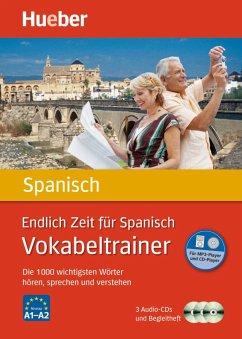Endlich Zeit für Spanisch - Vokabeltrainer, 3 Audio-CDs - Rudolph, Hildegard