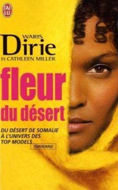 Fleur Du Desert - Dirie, Waris; Miller, Cathleen
