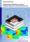 Feldtheoretische Modellierung und Entwurf komplexer Gehäuse für Hochfrequenzkomponenten