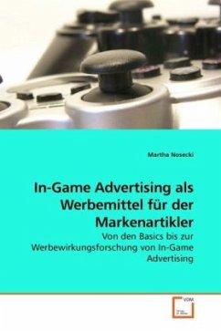 In-Game Advertising als Werbemittel für der Mar...