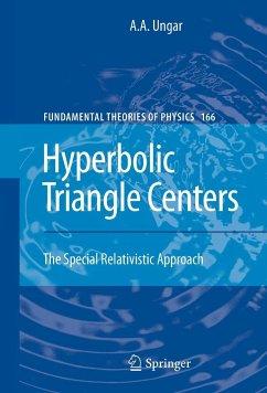 Hyperbolic Triangle Centers - Ungar, Abraham A.