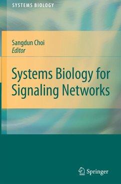 Systems Biology of Signaling Networks - Choi, Sangdun (Hrsg.)