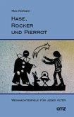 Hase, Rocker, Pierrot