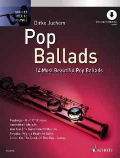 Pop Ballads, für Flöte, Einzelstimme u. Klaviersatz, m. Audio-CD