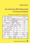 Der ultimative BWL-Wissenstest mit Kreuzworträtseln.