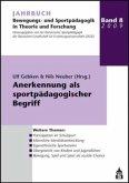 Jahrbuch Bewegungs- und Sportpädagogik in Theorie und Forschung / Anerkennung als sportpädagogischer Begriff