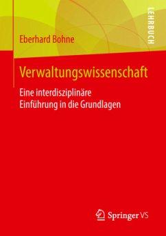 Einführung in die Verwaltungswissenschaft - Bohne, Eberhard
