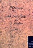 Die See-Leuchtfeuer der deutschen Küsten im Jahre 1889