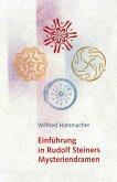 Einführung in Rudolf Steiners Mysteriendramen