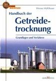 Handbuch der Getreidetrocknung