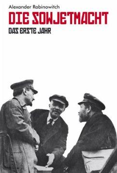 Die Sowjetmacht - Rabinowitch, Alexander